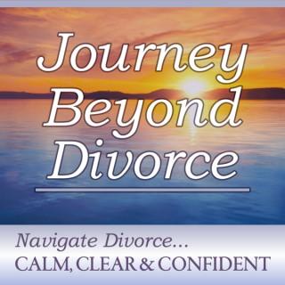 Journey Beyond Divorce Podcast