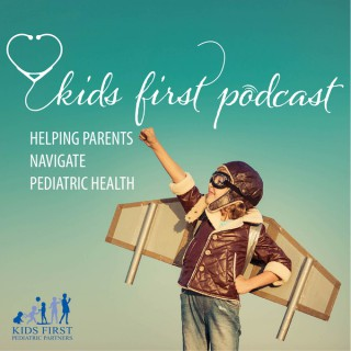 Kids First Podcast