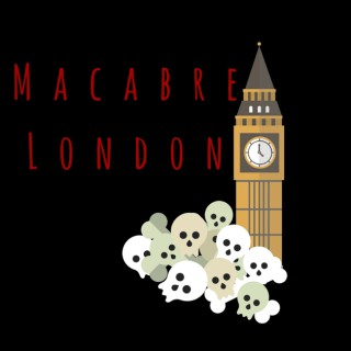 Macabre London Podcast