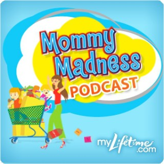 Mommy Madness