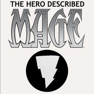 Mage The Hero Described