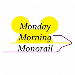 Monday Morning Monorail: A Walt Disney World Podcast