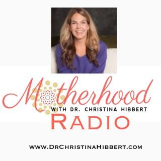 Motherhood Radio - Dr Christina Hibbert