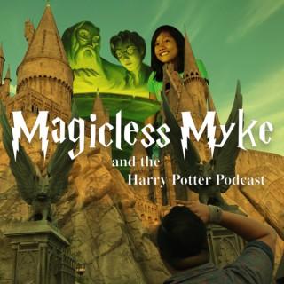 Magicless Myke
