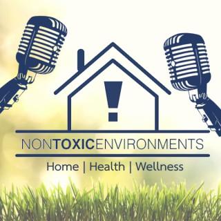 Non Toxic Environments Home Health & Wellness
