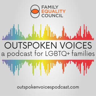 Outspoken Voices - a Podcast for LGBTQ+ Families