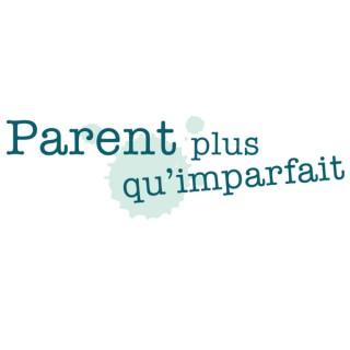 Parent Plus Qu'Imparfait