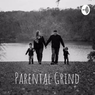 Parental Grind Podcast
