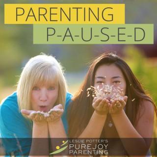 Parenting Paused