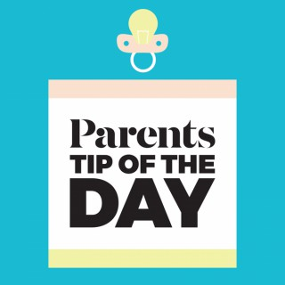 Parents Tip of the Day