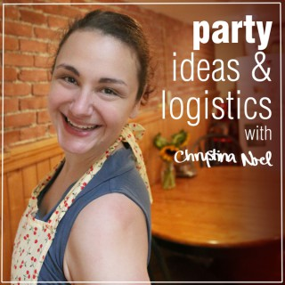 Party Ideas & Logistics with Chrystina Noel
