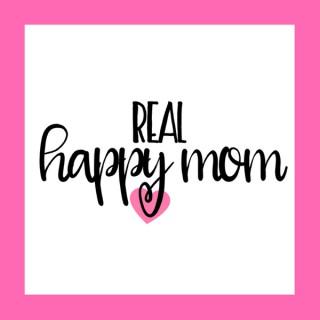 Real Happy Mom