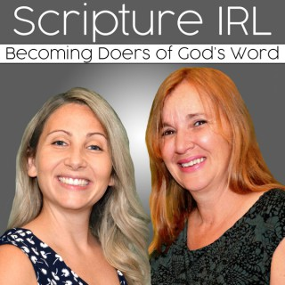 Scripture IRL - Christian Bible Study Podcast