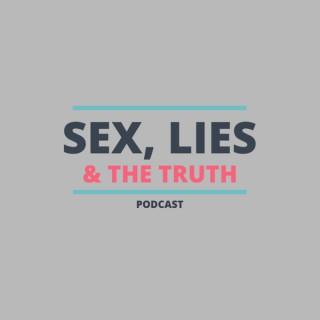 Sex, Lies & The Truth