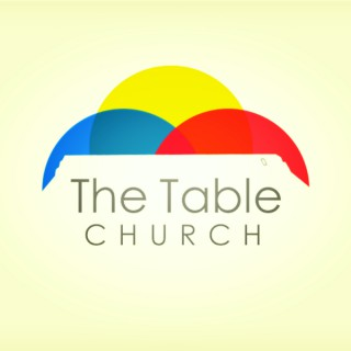 The Table Church Podcast