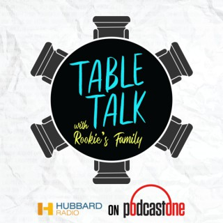 Table Talk with Rookie's Family