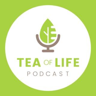 TEA of Life Podcast