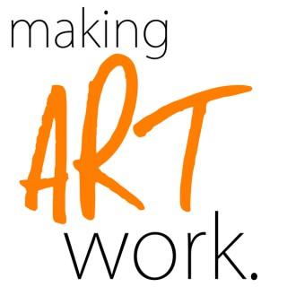 Making Art Work