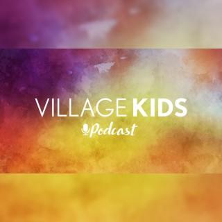 Village Kids Podcast