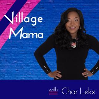 Village Mama