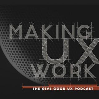 Making UX Work with Joe Natoli