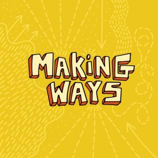 Making Ways