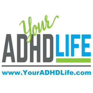 Your ADHD Life
