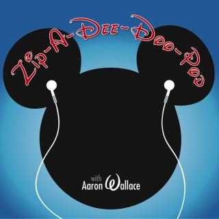 Zip-A-Dee-Doo-Pod: An Unofficial Disney Podcast