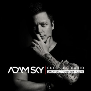Adam Sky - Guestlist Radio