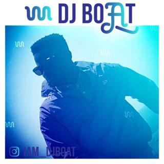 AFROBEATS & CLEAN RAP MIXES Feat. dj boAt