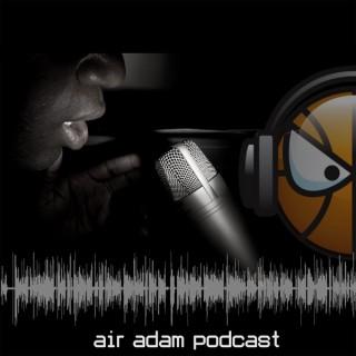 Air Adam Podcast