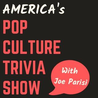 America's Pop Culture Trivia Show with Joe Parisi