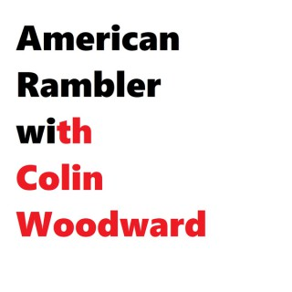 American Rambler with Colin Woodward