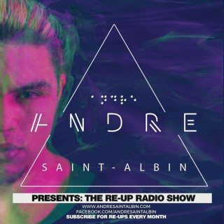 Andre Saint-Albin presents: The rE-Up