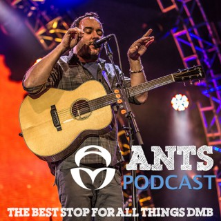 Ants Podcast: The Best Stop for All Things DMB
