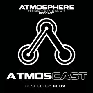 Atmosphere Recordings:UK's ATMOSCAST