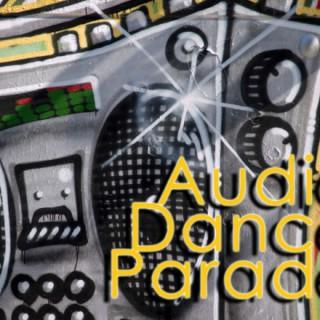 AUDIO DANCE PARADE