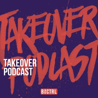 B2CTRL Takeover Podcast