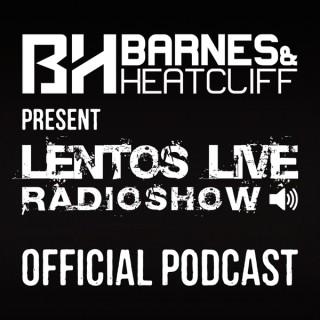 Barnes & Heatcliff present Lentos Live (Official Podcast)