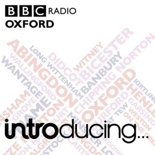 BBC Introducing in Oxford