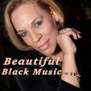 Beautiful Black Music