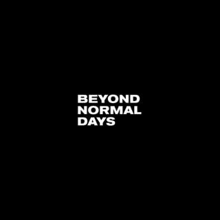 Beyond Normal Days