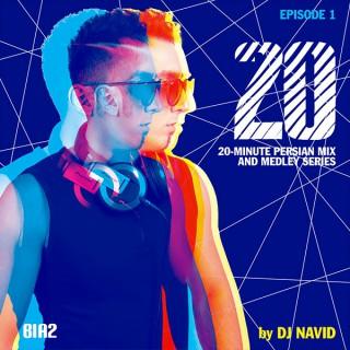 Bia2.com: Bist 20 Podcast by Dj Navid