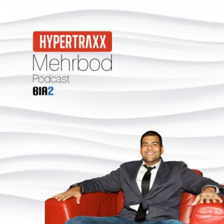 Bia2.com: Hypertraxx Podcast by Mehrbod