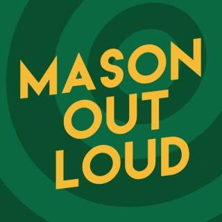 Mason Out Loud