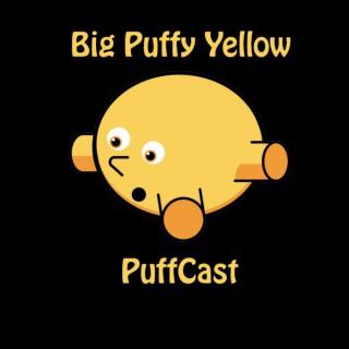 Big Puffy Yellow PuffCast