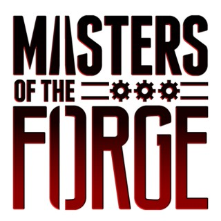 Masters of the Forge | Warhammer 40k Narrative Play Podcast | Radio