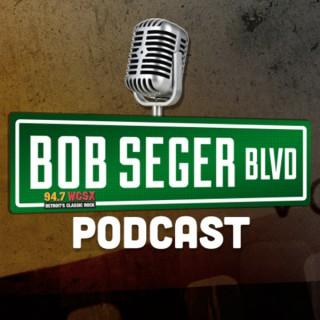 Bob Seger Boulevard Podcast