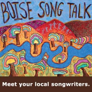 Boise Song Talk