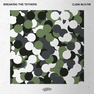 Breaking The Tethers
